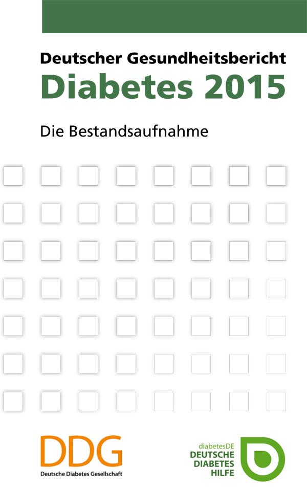 """Die neuesten Zahlen und Entwicklungen zur Volkskrankheit Nummer 1 liefert der aktuelle """"Deutsche Gesundheitsbericht Diabetes 2015"""""""